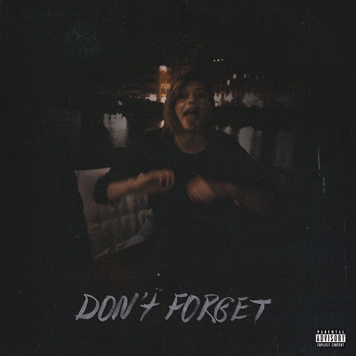 L альбом Don't Forget (feat. Rasko)