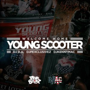 Young Scooter - Welcome Home Young Scooter (2013)