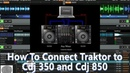How To Connect Pioneer Cdj 350 Cdj 850 to Native Instruments Traktor Pro