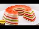 Красивый ЖЕЛЕЙНЫЙ ТОРТ. Торт Без Выпечки из ЖЕЛЕ. Вкусный рецепт ✧ ГОТОВИМ ДОМА ...