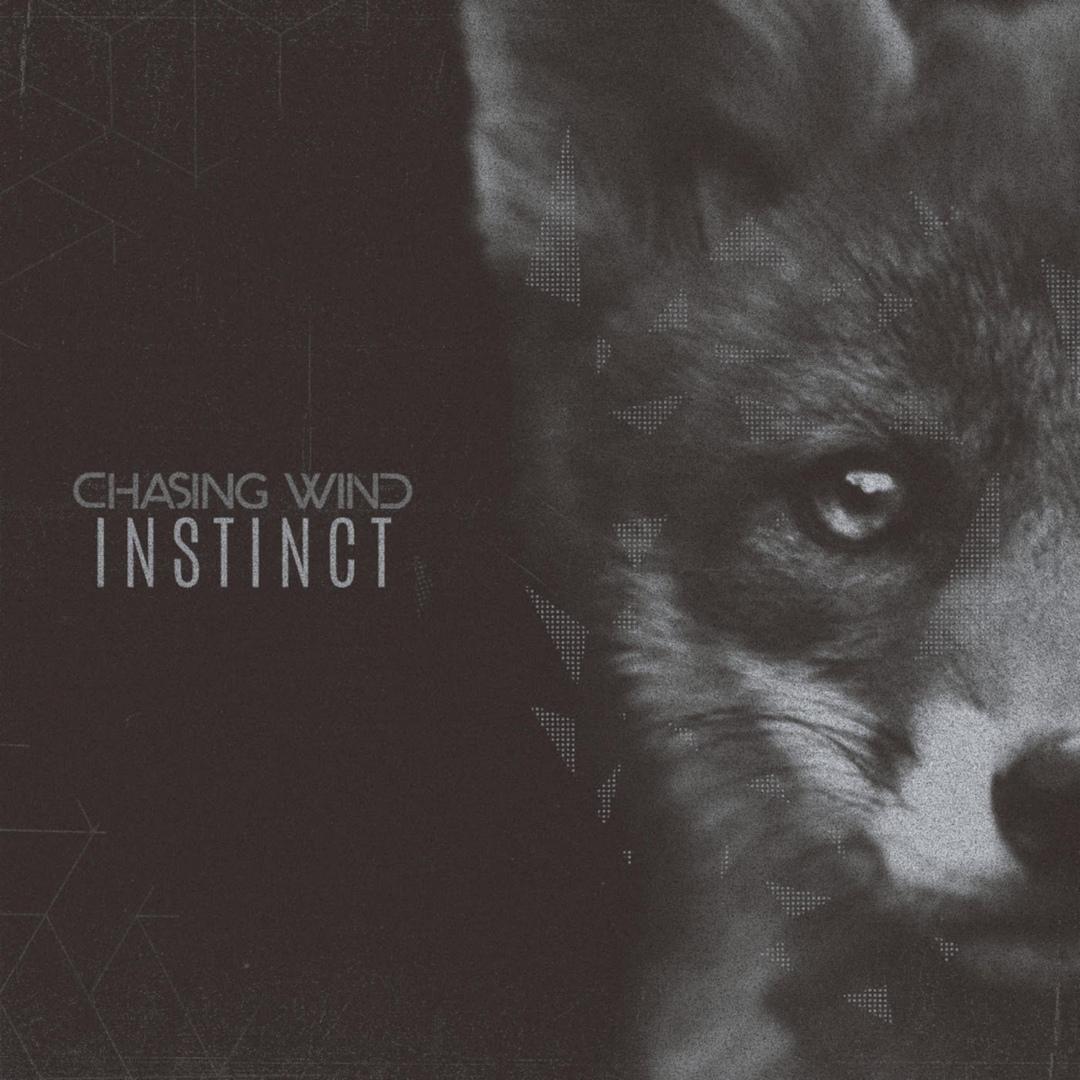 Chasing Wind - Instinct [EP] (2019)