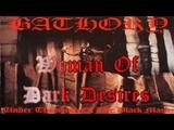 Bathory - Woman Of Dark Desires (Lyric Video)