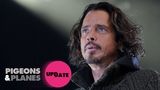 3 Chris Cornell Covers That Will Give You Chills Pigeons &amp Planes Update