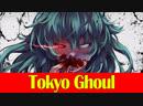 Токийский гуль / Tokyo Ghoul - ОБЗОР