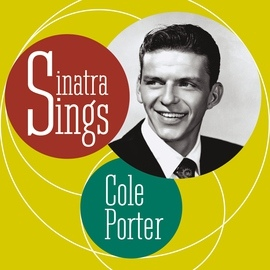 Frank Sinatra альбом Sinatra Sings Cole Porter