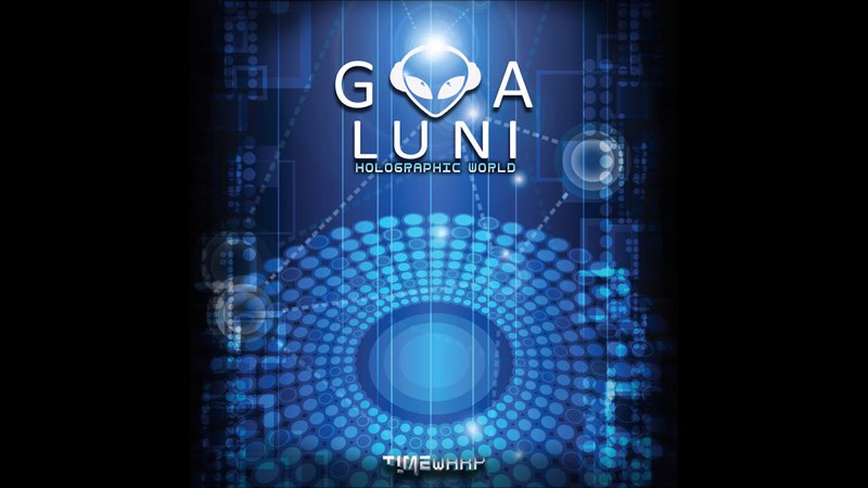 Goa Luni - Holographic World (Full EP) (2018)