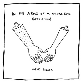 Mike Posner альбом In The Arms Of A Stranger