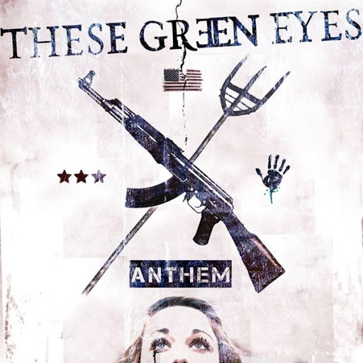 These Green Eyes альбом Anthem