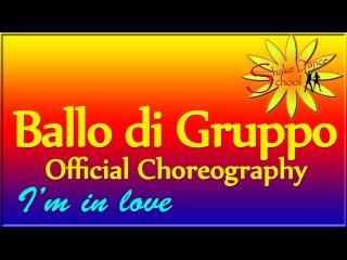 I'M IN LOVE - Ola - Ballo di Gruppo Ufficiale - Official Choreography