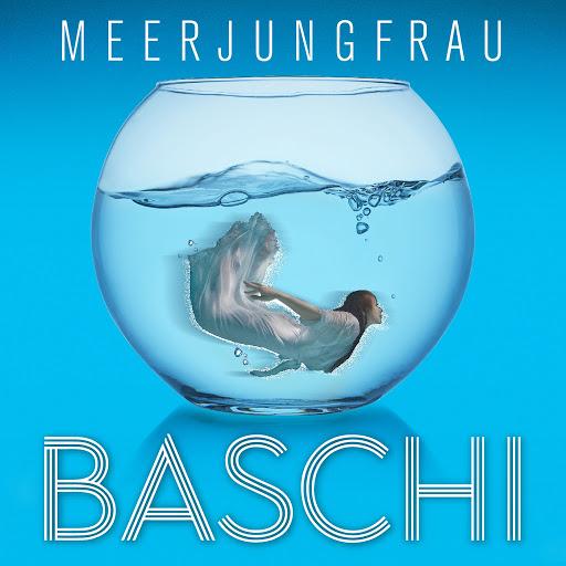 Baschi альбом Meerjungfrau