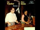 Stan Getz &amp Cal Tjader Quintet - Liz-Anne
