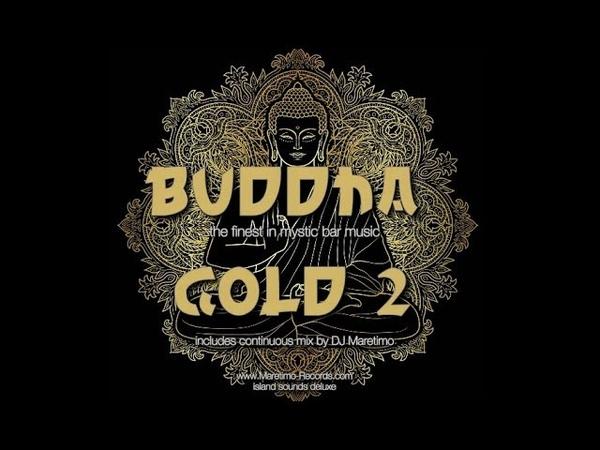 DJ Maretimo - Buddha Gold Vol.2 (Full Album) 2Hours, HD, Continuous Bar Mix, Buddha 2018