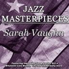 Sarah Vaughan альбом Jazz Masterpieces - Sarah Vaughn