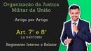 STM Superior Tribunal Militar Lei 8 457 92 Organização da Justiça Militar Art 7º e 8º