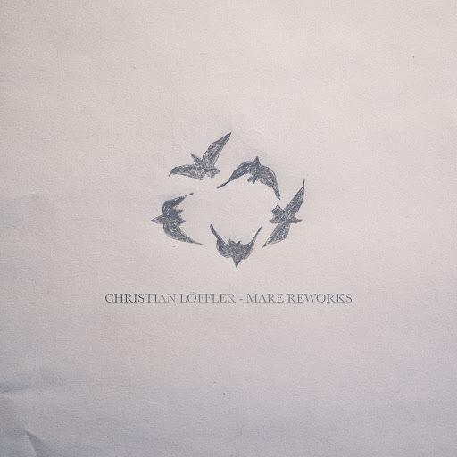 Christian Löffler альбом Mare Reworks
