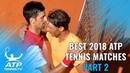 Best ATP Tennis Matches in 2018 Part 2