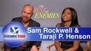 Taraji P. Henson Sam Rockwell interview The Best of Enemies