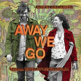 Alexi Murdoch альбом Away We Go Original Motion Picture Soundtrack