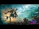 Titanfall 2 | Сюжетная компания | 180 сабов, спасибо ☺ | 118