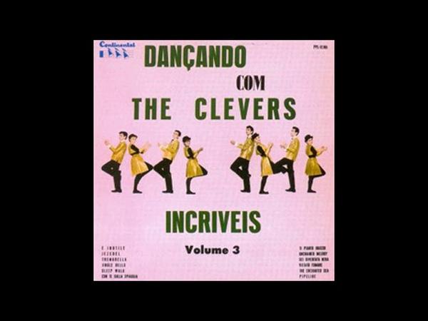 Os Incriveis Álbum 1965 Vol 3 Dançando Com The Clevers