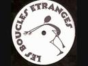 LES BOUCLES ETRANGES Live macon