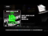 Marcel Woods & Allure - Ready (OUT NOW!)