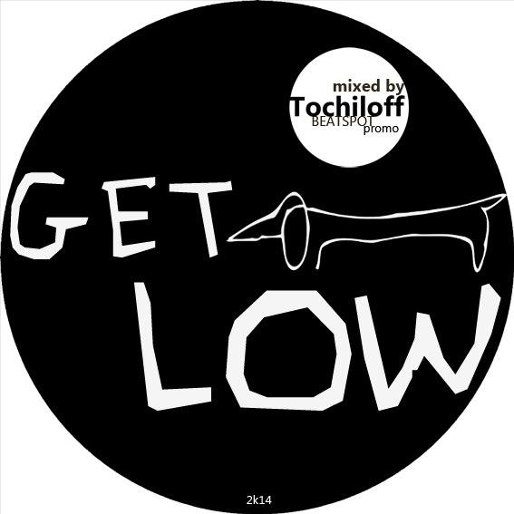German Tochiloff - Get Low