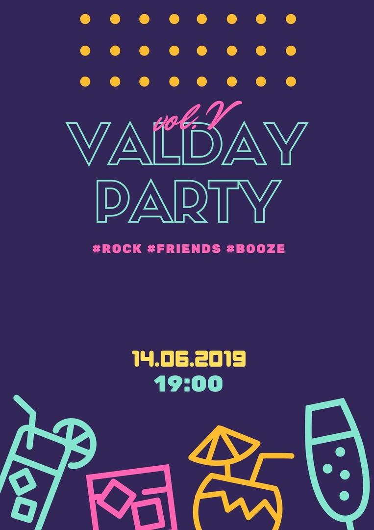 Афиша Нижний Новгород Valday-party. Vol.V
