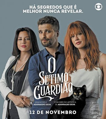 Седьмой хранитель (сериал 2018 – ...) O Sétimo Guardião  смотреть онлайн