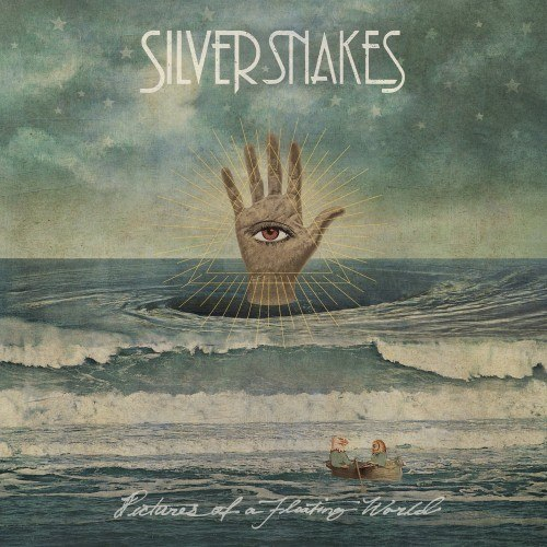 Silver Snakes - Pictures Of A Floating World (2011)