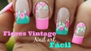 Decoracion de uñas FACIL rosas vintages - Easy vintage nail art