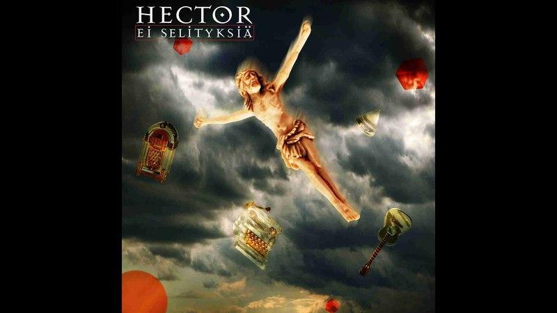 Hector Juodaan viinaa