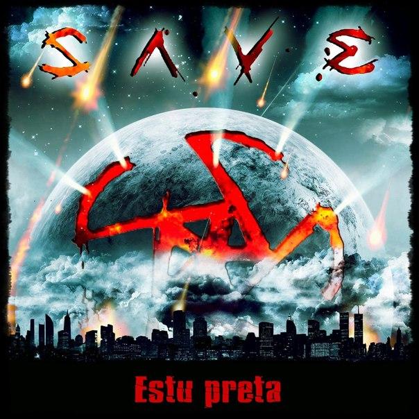 Новый альбом SAVE - Estu Preta (2012)