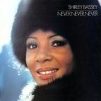 Shirley Bassey альбом Never, Never, Never