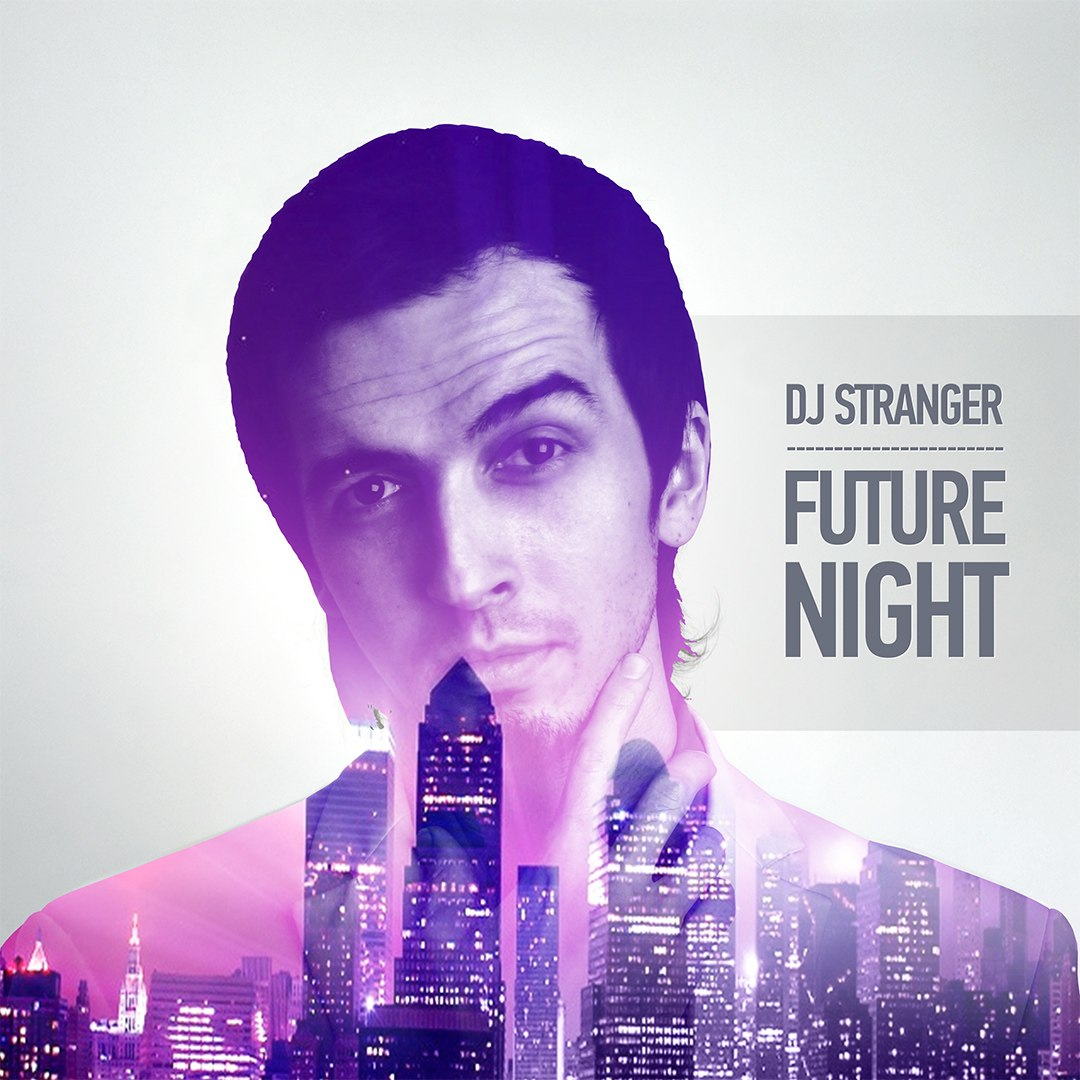 DJ Stranger -  Future Night - Future House