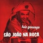 Luiz Gonzaga альбом São João na Roça