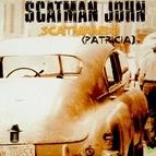 Scatman John альбом Scatmambo (Patricia)