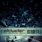 Celldweller альбом Celldweller 10 Year Anniversary Edition