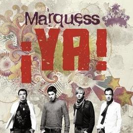Marquess альбом ¡YA!