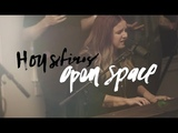 Open Space - Housefires (Featuring Kirby Kaple)