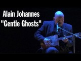 Alain Johannes - Gentle Ghosts LIVE