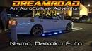 Dreamroad: Япония 9. Шоурум Nissan, ателье Nismo, Японская Смотра Daikoku [4K]