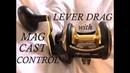 How To Adjust A Okuma Lever Drag Use Mag Cast Control!