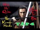 Chung Tử Đơn Anh Hùng Hồng Hy Quan Tập 4 The Kungfu Master Donnie Yen 2014