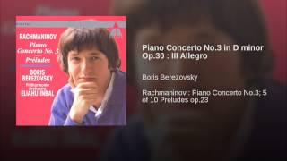 Piano Concerto No.3 in D minor Op.30 III Allegro