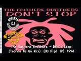 The Outhere Brothers - Don't Stop (Techno We Go Mix) (CD Rip) (P) 1994