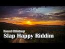 Konrad OldMoney Slap Happy Riddim