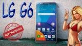 РАСПАКОВКА LG G6 5,7