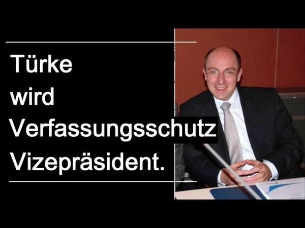 Richtiger Türke wird Verfassungsschutz-Vize. (Merkel-Raute als Qualifikation)