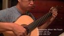 Sometimes When We Touch - D. Hill (arr. Jose Valdez) Solo Classical Guitar